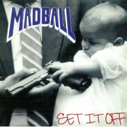 Madball - Set It Off LP