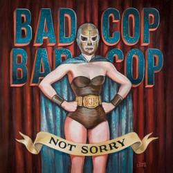 Bad Cop / Bad Cop - Not...