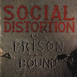 Social Distortion - Prison...