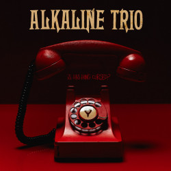 Alkaline Trio - Is This...