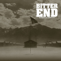 Bitter End - Illusions Of...