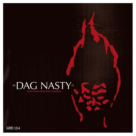 """Dag Nasty - Cold Heart / Wanting Nothing 7"""""""