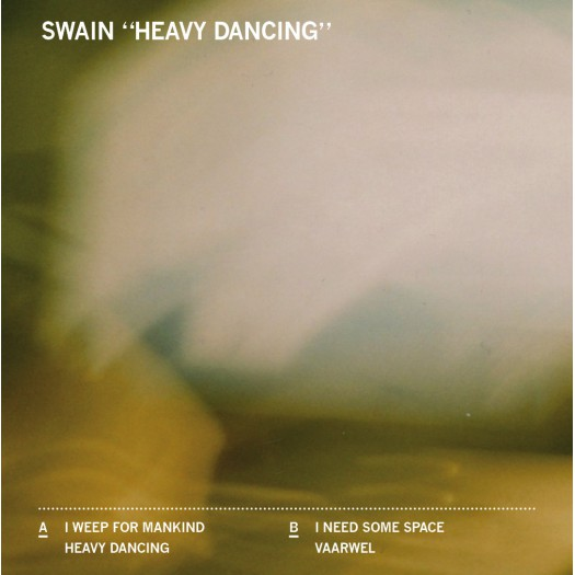 Swain - Heavy Dancing 7""