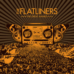 The Flatliners - The Great...