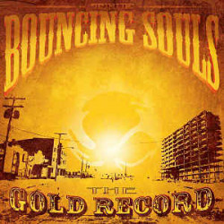 Bouncing Souls - The Gold...
