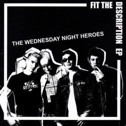 The Wednesdy Night Heroes -...
